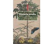 Szczegóły książki HISTORIA SMAKU (BIEGUNY)