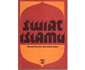 Szczegóły książki ŚWIAT ISLAMU