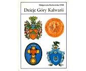 Szczegóły książki DZIEJE GÓRY KALWARII