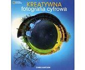 Szczegóły książki KREATYWNA FOTOGRAFIA CYFROWA