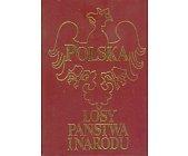 Szczegóły książki POLSKA - LOSY PAŃSTWA I NARODU