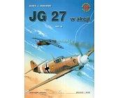Szczegóły książki JG 27 W AKCJI VOL. 3 - MINIATURY LOTNICZE NR 12