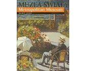 Szczegóły książki MUZEA ŚWIATA - METROPOLITAN MUSEUM, NOWY JORK