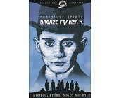 Szczegóły książki BAGAŻE FRANZA K.