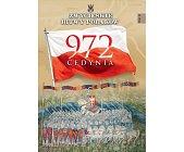 Szczegóły książki CEDYNIA 972 (ZWYCIĘSKIE BITWY POLAKÓW, TOM 23)