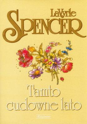 Znalezione obrazy dla zapytania LaVyrle Spencer Tamto cudowne lato