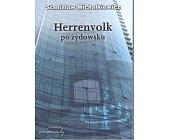 Szczegóły książki HERRENVOLK PO ŻYDOWSKU