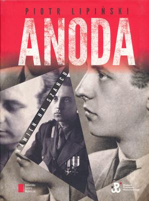 ANODA - KAMIEŃ NA SZAŃCU