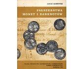 Szczegóły książki FAŁSZERSTWA MONET I BANKNOTÓW