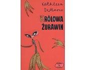 Szczegóły książki KRÓLOWA ŻURAWIN