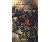 Szczegóły książki WARSZAWA 1920 (HISTORYCZNE BITWY)