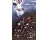 Szczegóły książki SONATA DLA MIRIAM