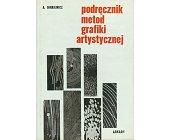 Szczegóły książki PODRĘCZNIK METOD GRAFIKI ARTYSTYCZNEJ