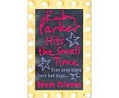 Szczegóły książki RUBY PARKER HITS THE SMALL TIME