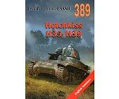 Szczegóły książki HOTCHKISS H35/H39. TANK POWER CXXXII