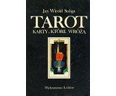 Szczegóły książki TAROT - KARTY, KTÓRE WRÓŻĄ