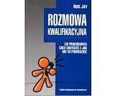 Szczegóły książki ROZMOWA KWALIFIKACYJNA