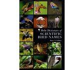 Szczegóły książki HELM DICTIONARY OF SCIENTIFIC BIRD NAMES