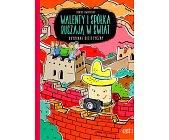 Szczegóły książki WALENTY I SPÓŁKA RUSZAJĄ W ŚWIAT
