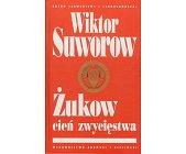 Szczegóły książki ŻUKOW, CIEŃ ZWYCIĘSTWA