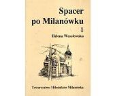 Szczegóły książki SPACER PO MILANÓWKU - 3 TOMY