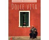 Szczegóły książki DOLCE VITA