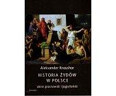 Szczegóły książki HISTORIA ŻYDÓW W POLSCE