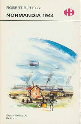 NORMANDIA 1944 (HISTORYCZNE BITWY)