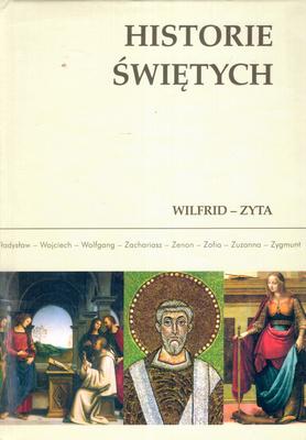 HISTORIE ŚWIĘTYCH - TOM 15 - WILFRID - ZYTA