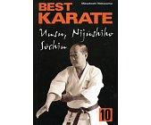 Szczegóły książki BEST KARATE - TOM 10 - UNSU, SOCHIN, NIJUSHIHO