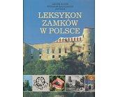 Szczegóły książki LEKSYKON ZAMKÓW W POLSCE