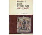 Szczegóły książki PIERWSZE WIEKI HISTORII RUSI (CERAM)