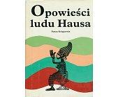 Szczegóły książki OPOWIEŚCI LUDU HAUSA