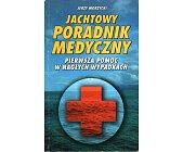 Szczegóły książki JACHTOWY PORADNIK MEDYCZNY