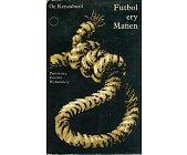 Szczegóły książki FUTBOL ERY MANEN