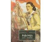 Szczegóły książki PARANOJA - ZAPIS CHOROBY