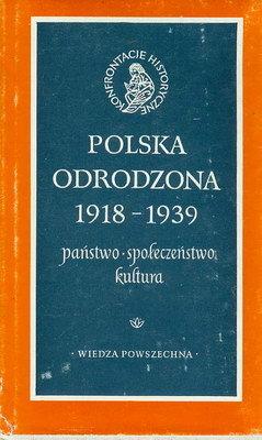 POLSKA ODRODZONA 1918 - 1939 ...