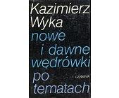 Szczegóły książki NOWE I DAWNE WĘDRÓWKI PO TEMATACH