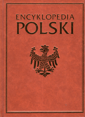 ENCYKLOPEDIA POLSKI - 3 TOMY