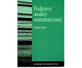 Szczegóły książki PODSTAWY ANALIZY MATEMATYCZNEJ