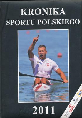 KRONIKA SPORTU POLSKIEGO 2011