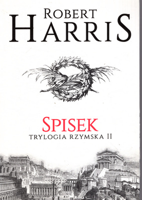 TRYLOGIA RZYMSKA - TOM 2 - SPISEK