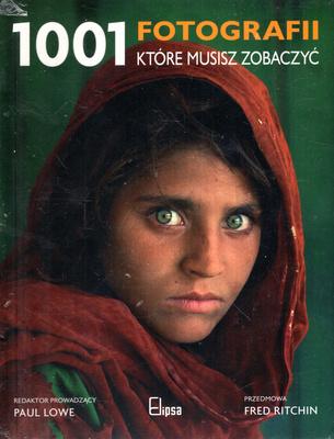 1001 FOTOGRAFII KTÓRE MUSISZ ZOBACZYĆ