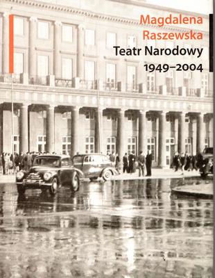 TEATR NARODOWY 1949 - 2004