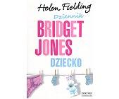Szczegóły książki DZIENNIK BRIDGET JONES - DZIECKO