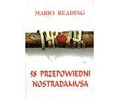 Szczegóły książki 58 PRZEPOWIEDNI NOSTRADAMUSA