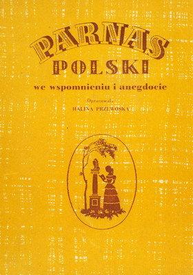 PARNAS POLSKI WE WSPOMNIENIACH I ANEGDOCIE