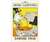 Szczegóły książki MOWA GAZETOWA
