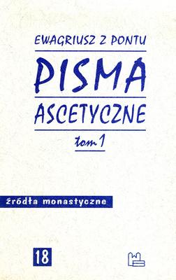PISMA ASCETYCZNE - TOM 1