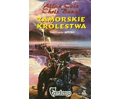 Szczegóły książki CYKL ANTERO - TOM 1 - ZAMORSKIE KRÓLESTWA TOM 2 - OPOWIEŚĆ WOJOWNIKÓW